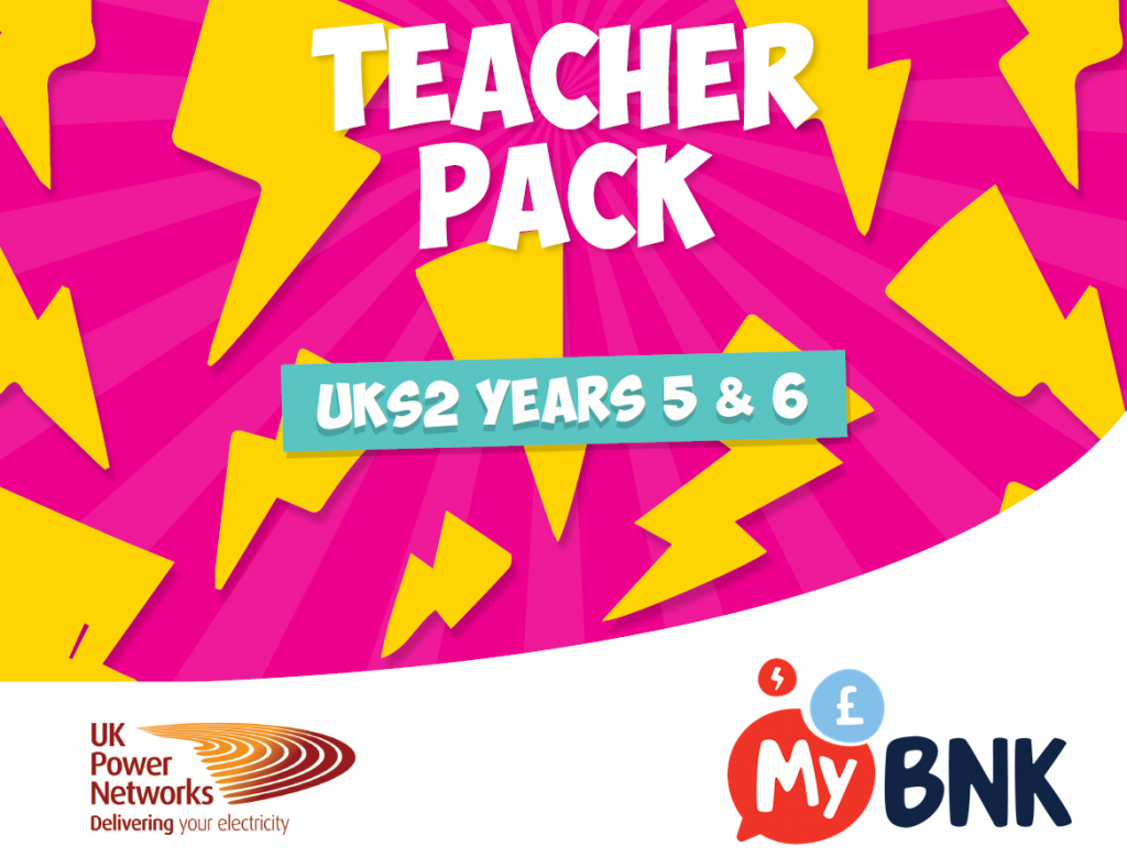 Teacher Booklet MyBnk UKPN